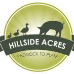 Hillside Acres, Paddock to Plate